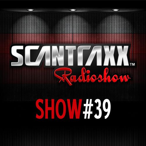 Show #39 Scantraxx Radioshow