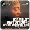 Lisa Millet - Now You're Gone (Fire Flame & Andy Horizont Remix)