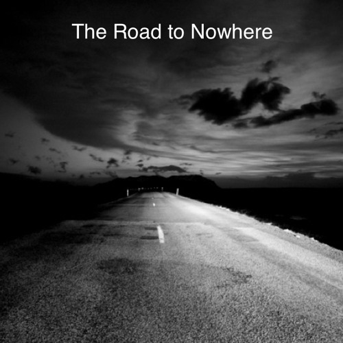 The Road To Nowhere - Haydon / Hallberg / Bachelier / Todd
