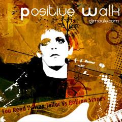 Positive Walk