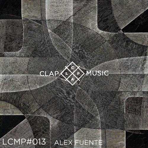 LCMP#013 ALEX FUENTE ( Natural beat recordings / Kote )