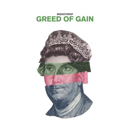 B - Misanthrop - Greed Of Gain - NSGNLEP004