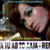 PIYA TU AB TO AAJA REMIX