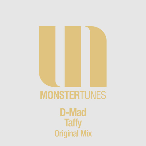 D-Mad - Taffy (Radio Edit) OUT NOW!