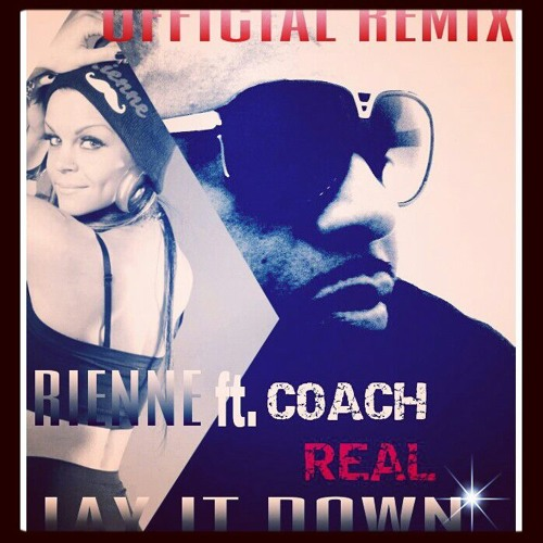 Lay It Down Remix ft coach real