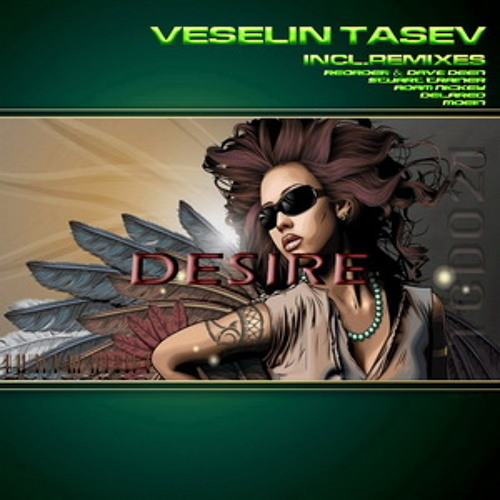 Veselin Tasev - Desire (Extended Club Mix)