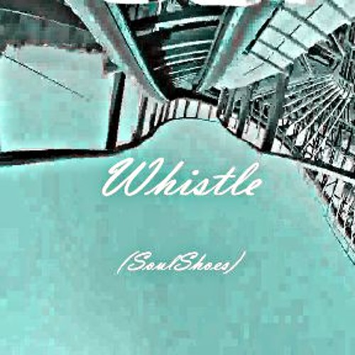 Whistle (Hip Hop Instrumental) {Oct 2013} [Beat]