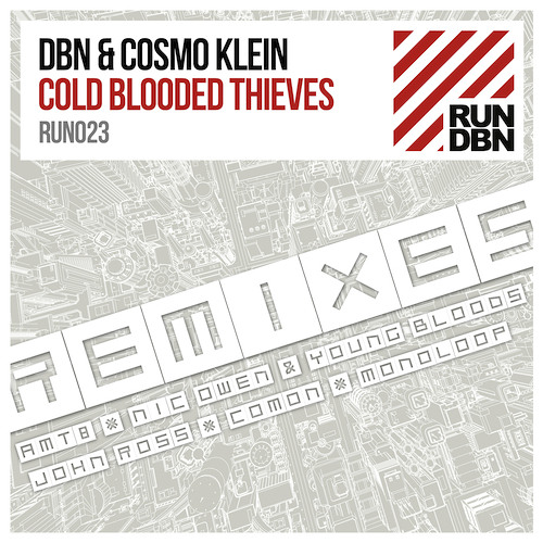 DBN & Cosmo Klein - Cold Blooded Thieves (amt8 Remix)