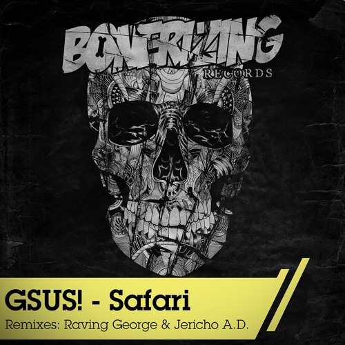 Gsus - Safari (Raving George Remix)
