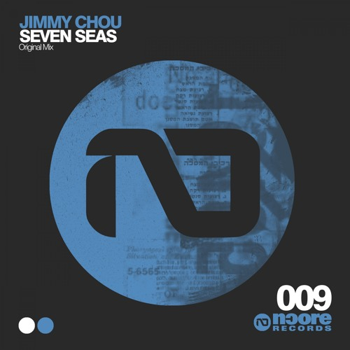 NCORE009 : Jimmy Chou - Seven Seas (Original Mix)