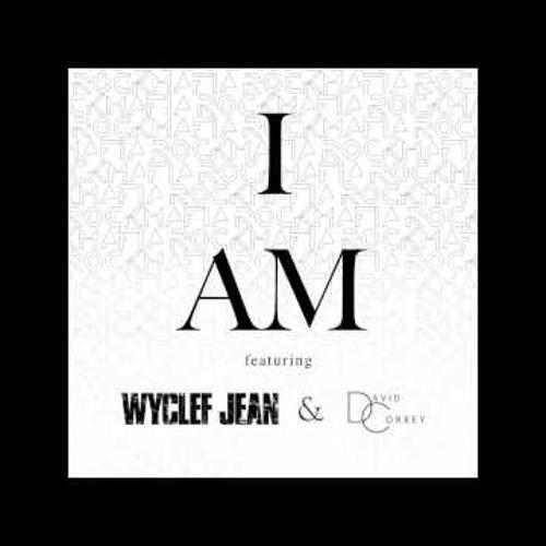 Rock Mafia Feat Wyclef Jean & David Correy - I AM