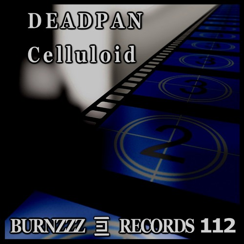 Deadpan - Celulloid (Original