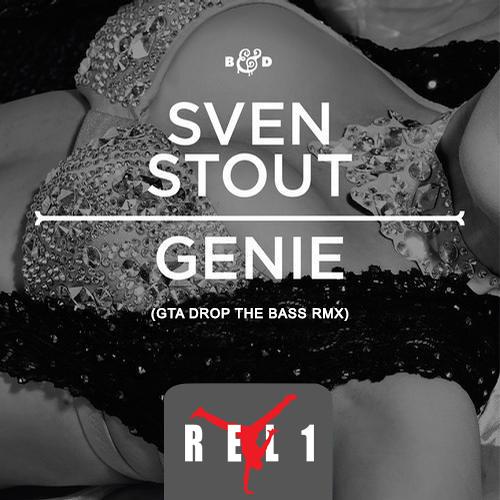Sven Stout - Genie (GTA RMX)(REL1 RE-BOUNCE)