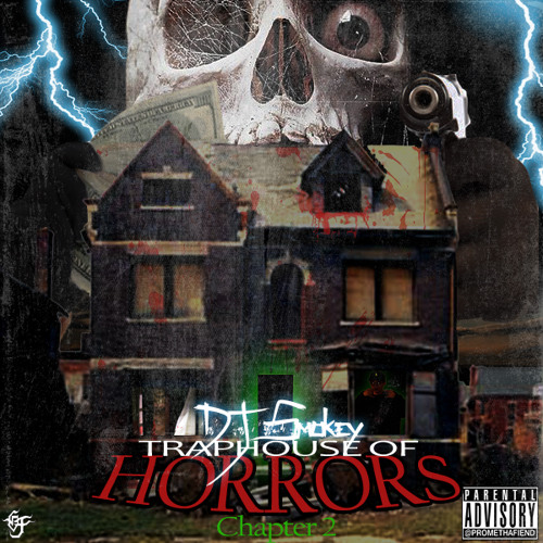 DJ Smokey - Traphouse Of Horrors Chapter 2 (Full Tape)