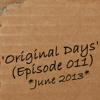 luvin'Lou - Original Days (Episode 011)