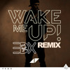 Avicii - Wake Me Up (EDX Remix)
