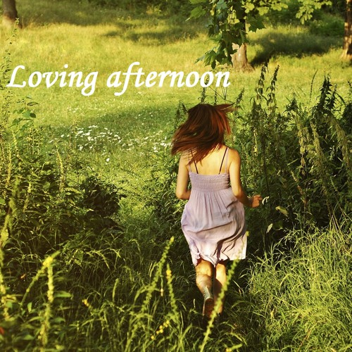 Loving Afternoon Mixtape