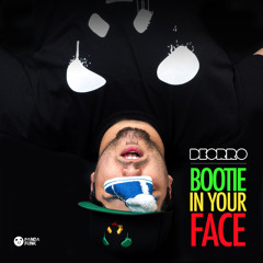 Deorro - Bootie In Your Face (Original Mix) FREE