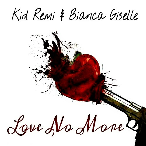 Love No More feat. Bianca Giselle