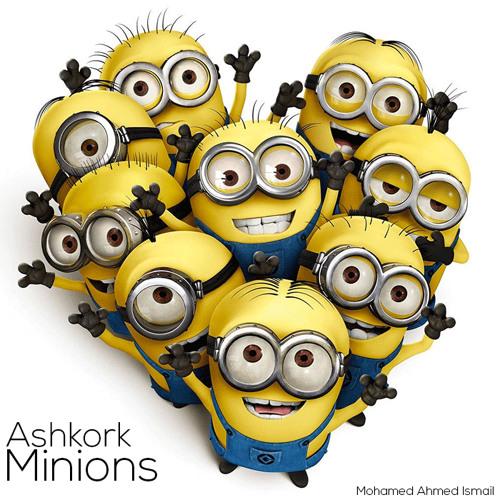 Ashkork - Minions | أشكرك أوعدك - المينونز