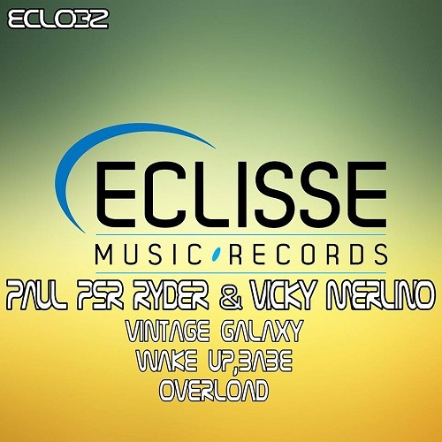THE VP EP - paul psr ryder Vs Vicky Merlino - (Fullon Morning) Out now @ Eclisse