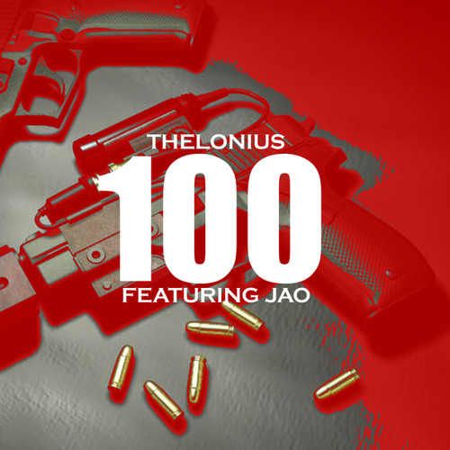 Thelonius - 100 ft. JAO (Produced by Thelonius & Mixed by A.C. The MaYoR)