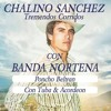 CHALINO SANCHEZ Poncho Beltran (Con Tuba & Acordeon)