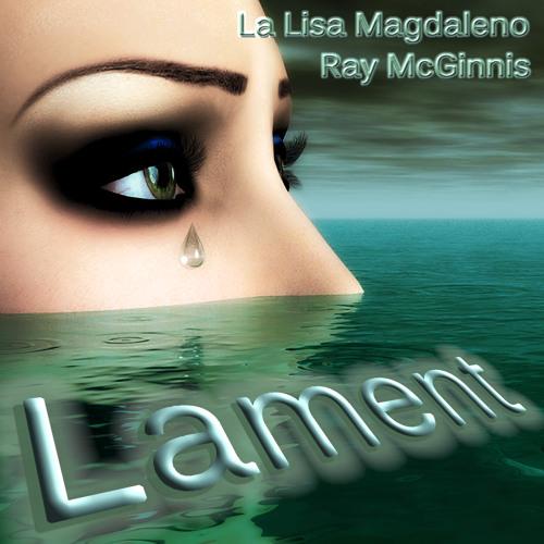 Lament: with La Lisa Magdaleno