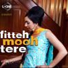 Fitteh Mooh tere  - PBN Bhangra song