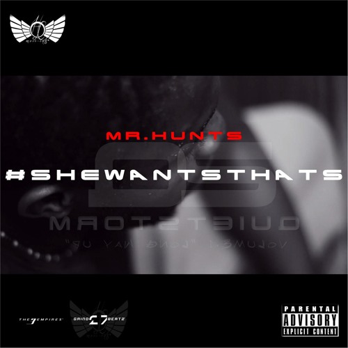 Mr.Hunts- She Wants That