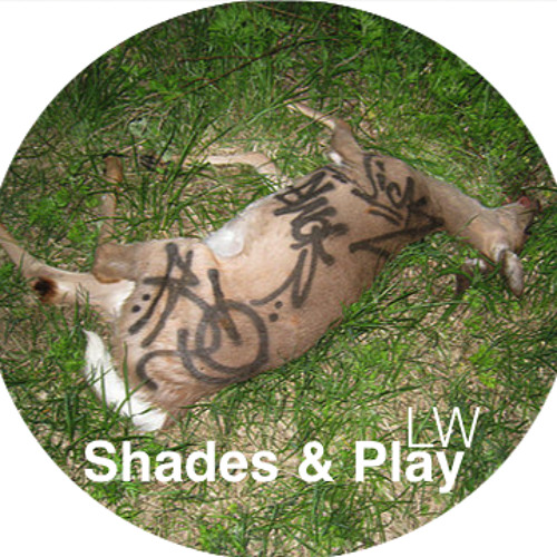 Shades & Play - LW