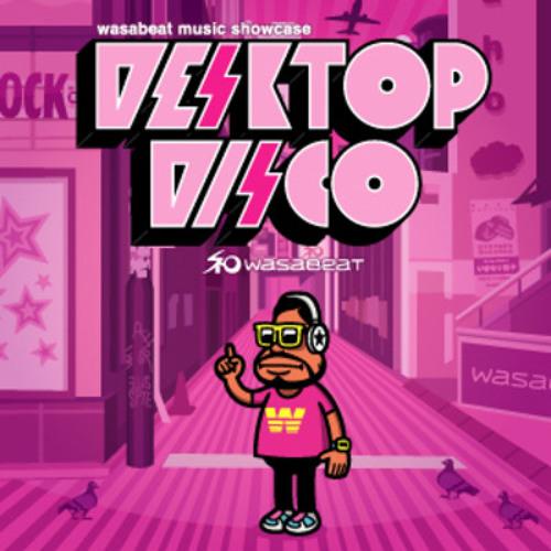 m50 @ ▶ Desktop Disco Vol.72, Wasabeat 2010.12.17