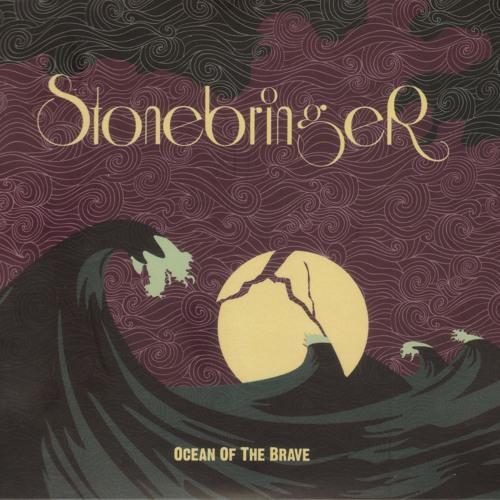 Stonebringer - Ocean Of The Brave