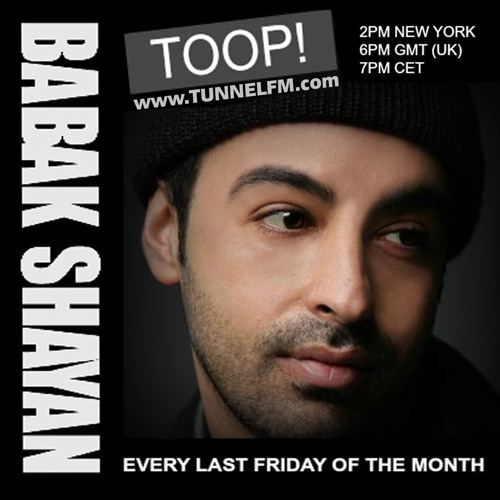 Babak Shayan presents TOOP! Rolling to spring