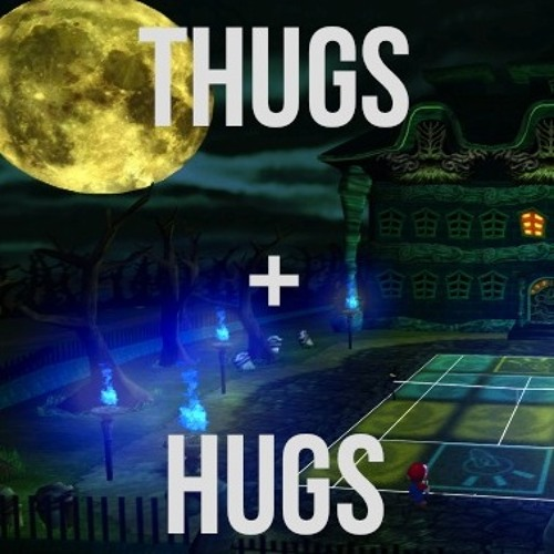 Thugs + Hugs (Tape One)