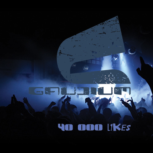 Gaudium 40K likes FREE DOWNLOAD