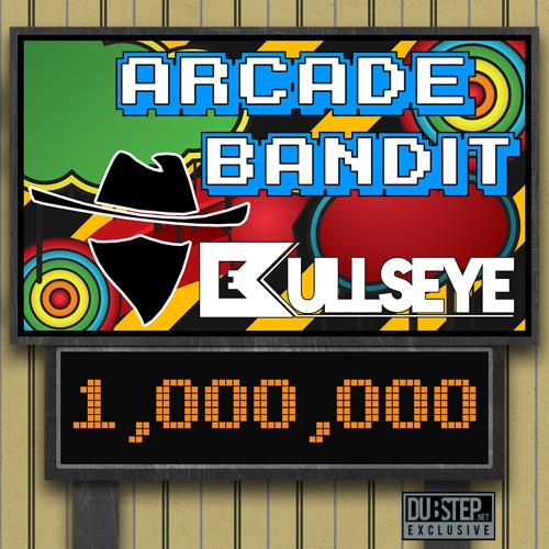 Arcade Bandit by Bullseye - Dubstep.NET Exclusive