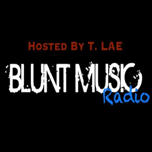 Blunt Music Radio (Silk Road) Ep 7