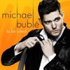 Michael Buble ft.Bryan Adams-After All