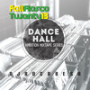 FALL FIASCO 2013 DANCEHALL