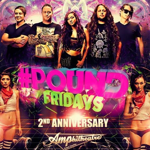 #POUND Fridays 2nd Anniversary Mini Mix