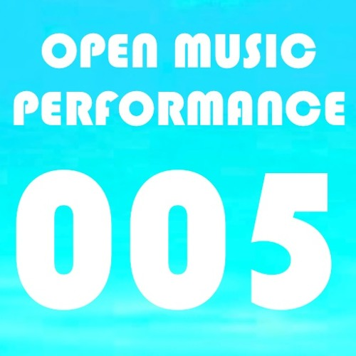 Open Music Performance 005 //C-G-C-G//E-C-D-D//