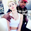 Miley Cyrus - We Cant Stop remix