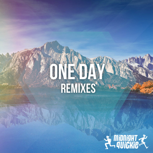 Midnight Quickie - One Day (Monmon Brother's Remix)