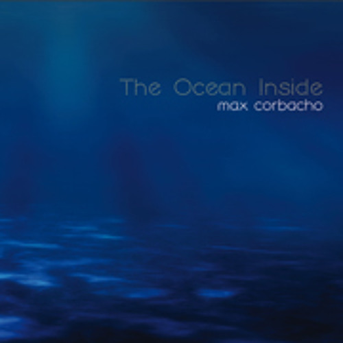Towards the Bottomless Sea (excerpt) - Max Corbacho - The Ocean Inside