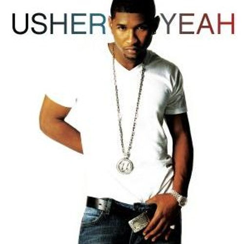 Usher Ft. Ludacris - Yeah (Daniel Healey Bootleg) FREE DOWNLOAD