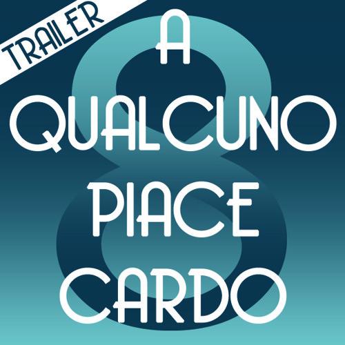 A qualcuno piace Cardo/Trailer della ottava puntata