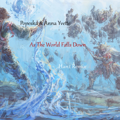 Popeska - As The World Falls Down Feat. Anna Yvette (Remix) ahoy!