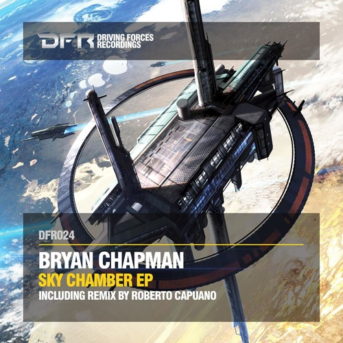 Bryan Chapman - Moments Of Sanity [Driving Forces Recordings]