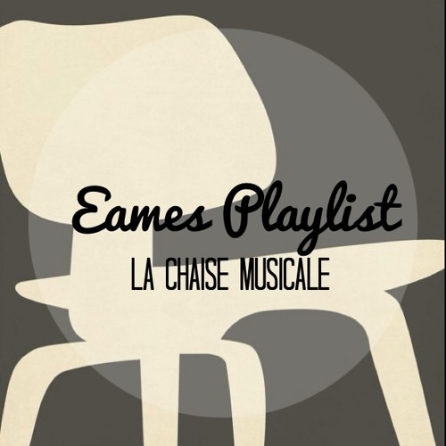 Eames Playlist